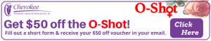 Cherokee Women's Health, sexual dysfunction, urinary incontinence, O-Shot