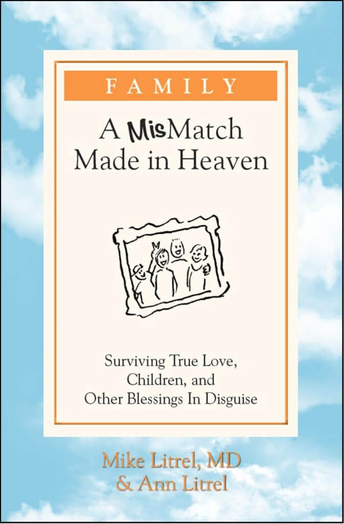 A Mismatch Made in Heaven book by Dr. Litrel