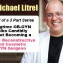 dr litrel interview part 3